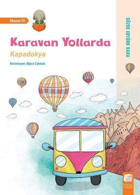 Karavan Yollarda-Kapadokya