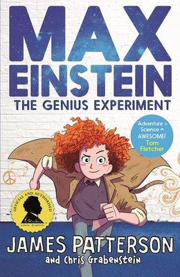 Max Einstein: The Genius Experiment (Max Einstein Series)
