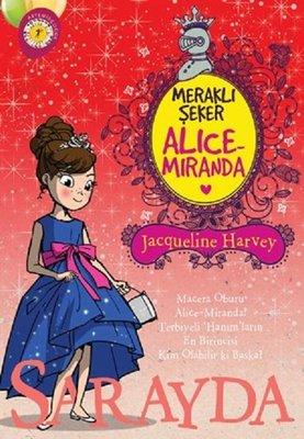 Meraklı Şeker Alice Miranda-Sarayda