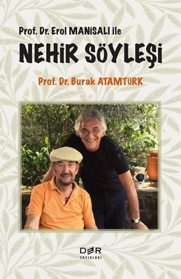 Prof.Dr. Erol Manisalı İle Nehir Söyleşi