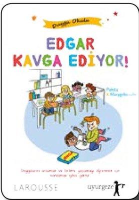 Edgar Kavga Ediyor!-Duygu Okulu