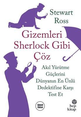 Gizemleri Sherlock Gibi Çöz-Akıl Yürütme Güçlerini Dünyanın En Ünlü Dedektifine Karşı Test Et