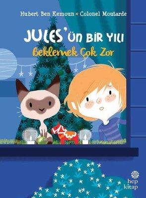 Jules'ün Bir Yılı: Beklemek Çok Zor