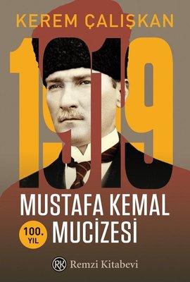 1919 Mustafa Kemal Mucizesi-100.Yıl
