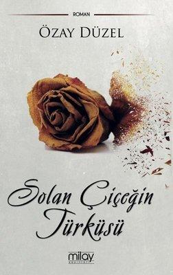 Solan Çiçeğin Türküsü