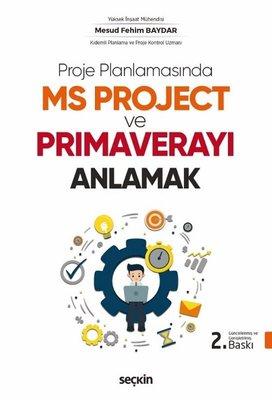 Proje Planlamasında MS Project ve Primaverayı Anlamak