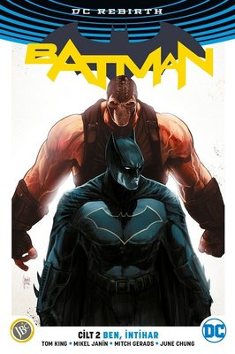 DC Rebirth Batman Cilt 2: Ben İntihar
