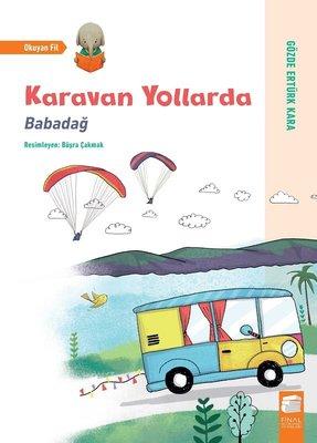 Karavan Yollarda-Babadağ