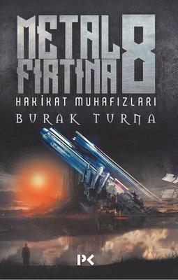Metal Fırtına 8-Hakikat Muhafızları
