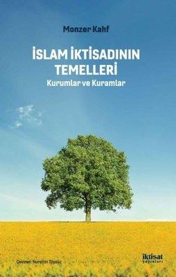 İslam İktisadının Temelleri-Kurumlar ve Kuramlar