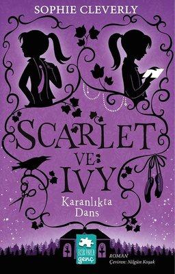 Karanlıktaki Dans: Scarlet ve Ivy 3