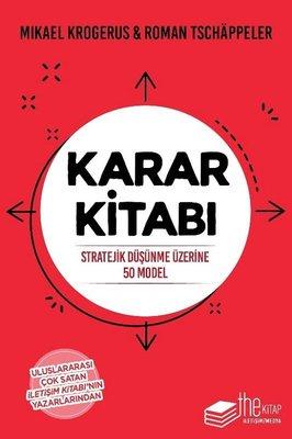 Karar Kitabı: Stratejik Düşünme Üzerine 50 Model