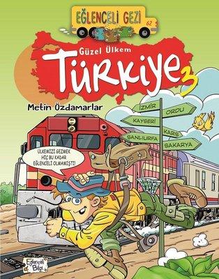 Eğlenceli Gezi-Güzel Ülkem Türkiye 3