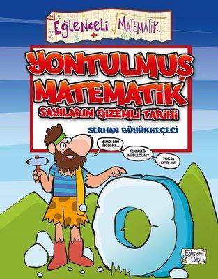 Yontulmuş Matematik-Sayıların Gizemli Tarihi