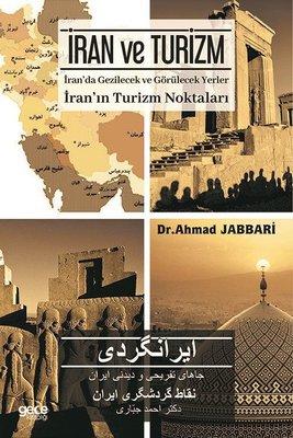 İran ve Turizm-İran'da Gezilecek ve Görülecek Yerler
