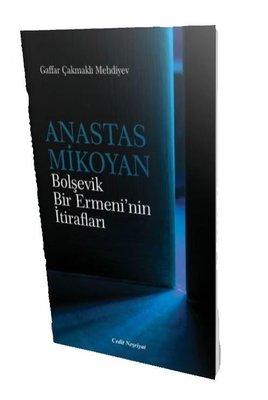 Anastas Mikoyan-Bolşevik Bir Ermeni'nin İtirafları