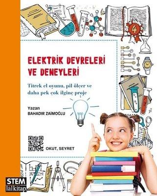 Elektrik Devreleri ve Deneyleri Mıknatıslar ve Elektromanyetizma – STEM Serisi