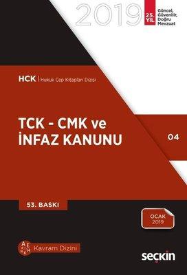 TCK-CMK ve İnfaz Kanunu 2019