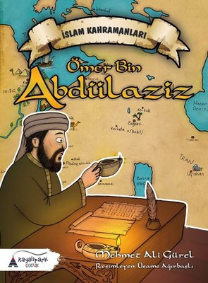 Ömer Bin Abdülaziz-İslam Kahramanları