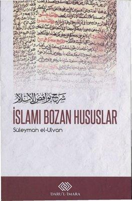 İslamı Bozan Hususlar