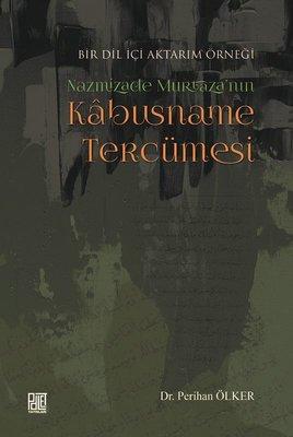 Nazmizade Murtaza'nın Kabusname Tercümesi