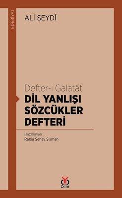 Defter-i Galatat-Dil Yanlışı Sözcükler Defteri