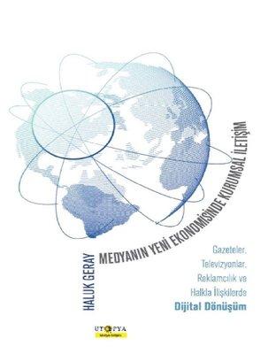 Medyanın Yeni Ekonomisinde Kurumsal İletişim