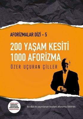 200 Yaşam Kesiti 1000 Aforizma-Aforizmalar 5