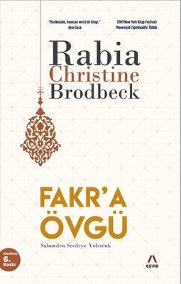 Fakr'a Övgü-Sahneden Secdeye Yolculuk