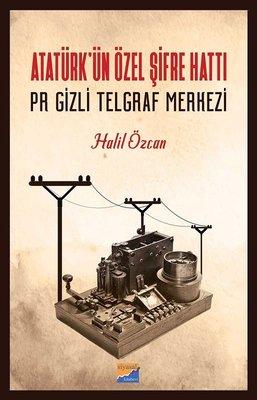 Atatürk'ün Özel Şifre Hattı