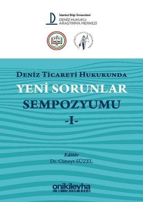 Deniz Ticareti Hukukunda Yeni Sorunlar Sempozyumu-1