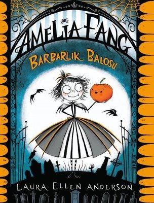 Amelia Fang-Barbarlık Balosu