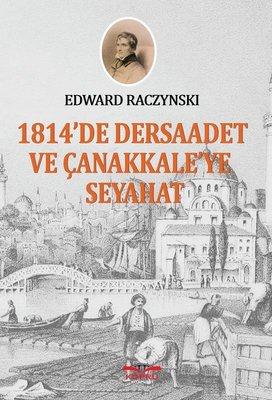 1814'te Dersaadet ve Çanakkale'ye Seyahat
