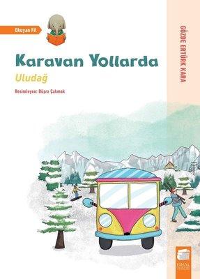 Karavan Yollarda-Uludağ