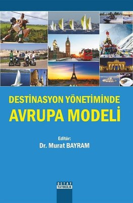 Destinasyon Yönetiminde Avrupa Modeli