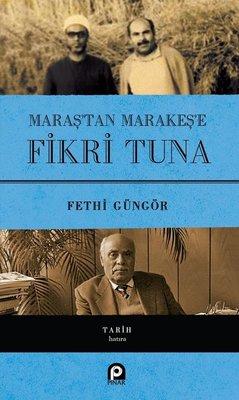 Maraş'tan Marakeş'e Fikri Tuna