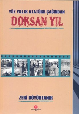 Yüz Yıllık Atatürk Çağından Doksan Yıl