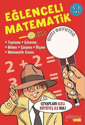 Gizli Eğlenceli Matematik 5-7 Yaş