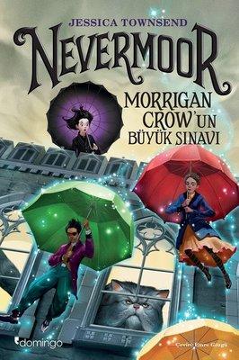 Nevermoor-Morrigan Crow'un Büyük Sınavı