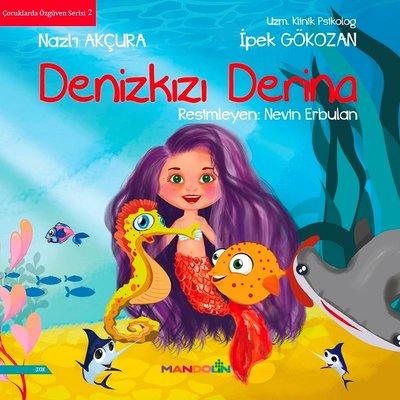 Denizkızı Derina-Çocuklarda Özgüven Serisi 2