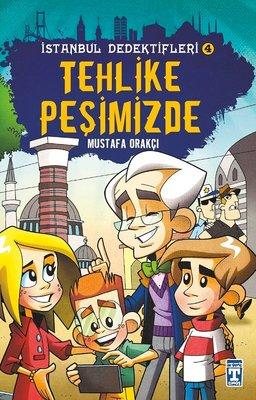 Tehlike Peşimizde-İstanbul Dedektifleri 4