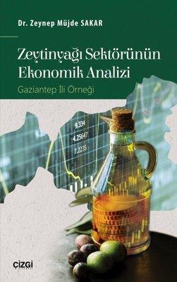 Zeytinyağı Sektörünün Ekonomik Analizi-Gaziantep İli Örneği