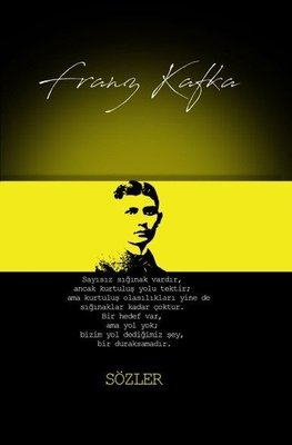 Franz Kafka: Sözler