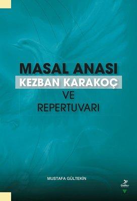 Masal Anası Kezban Karakoç ve Repertuvarı