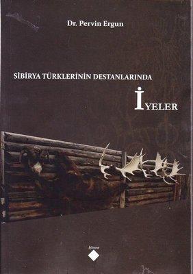 Sibirya Türklerinin Destanlarında İyeler