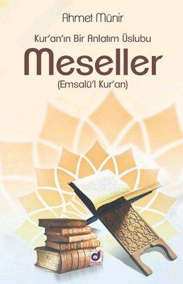 Meseller-Kur'an'ın Bir Anlatım Üslubu