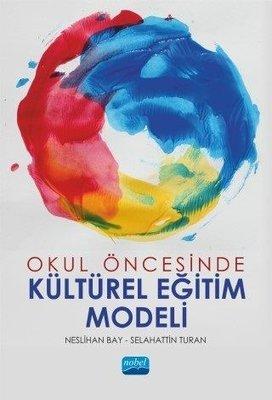 Okul Öncesinde Kültürel Eğitim Modeli