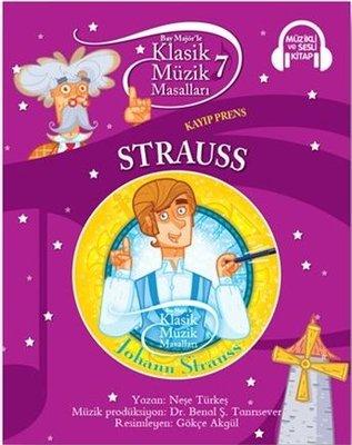 Klasik Müzik Masalları 7-Strauss