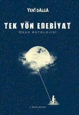 Tek Yön Edebiyat-Yeni Dalga