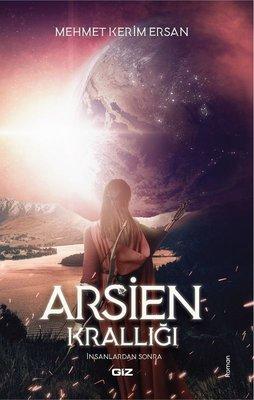 Arsien Krallığı-İnsanlardan Sonra